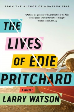 The Lives of Edie Pritchard - Larry Watson