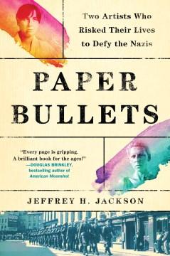 Paper Bullets - Jeffrey H. Jackson