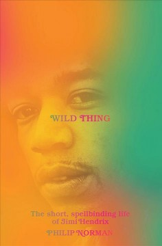 Wild Thing - Philip Norman