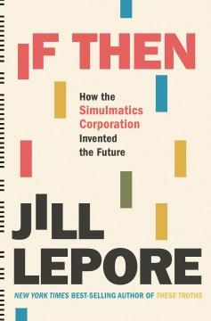 If Then - Jill Lepore