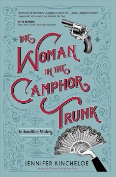 The Woman in the Camphor Trunk - Jennifer Kincheloe