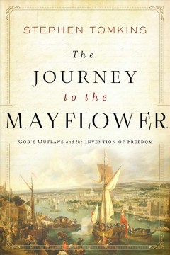 The Journey to the Mayflower - Stephen Tomkins