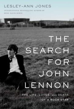 The Search for John Lennon - Lesley-Ann Jones