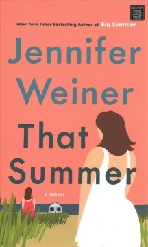 That Summer - Weiner, Jennifer