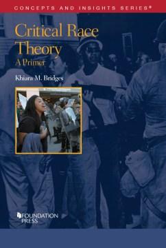 Critical Race Theory - Khiara Bridges