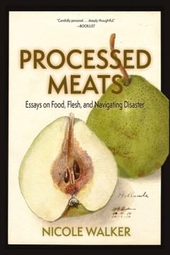 PROCESSED Meats - NICOLE WALKER
