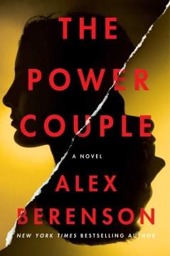 The Power Couple - Alex Berenson