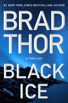 Black Ice - Brad Thor
