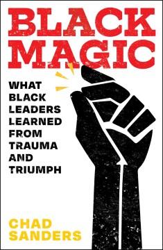 Black Magic - Chad Sanders