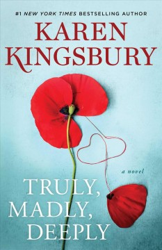 Truly Madly Deeply - Karen Kingsbury