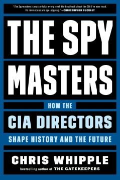 Spymasters - Chris Whipple