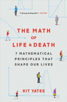 The Math of Life and Death - Kit Yates