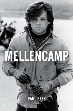 Mellencamp - Paul Rees