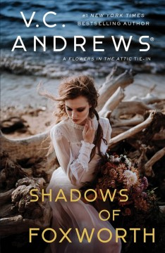 Shadows of Foxworth - V.C. Andrews