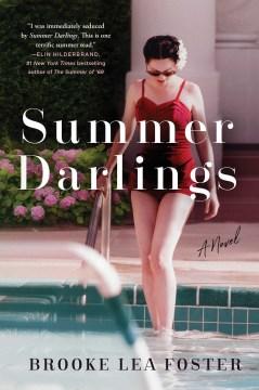 Summer Darlings - Brooke Lea Foster