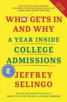 Who Gets In and Why - Jeffrey Selingo
