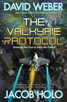 The Valkyrie Protocol - David Weber