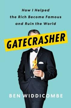 Gatecrasher - Ben Widdicombe