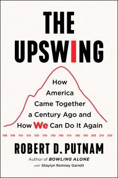 The Upswing - Robert Putnam