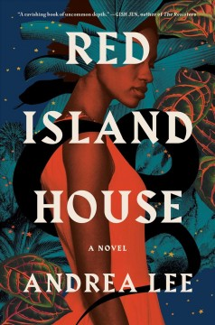 Red Island House - Andrea Lee
