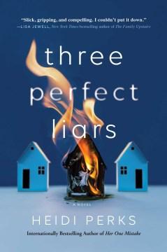 Three Perfect Liars - Heidi Perks