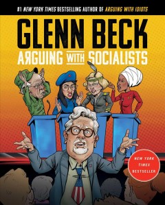 Arguing With Socialists - Glenn Beck