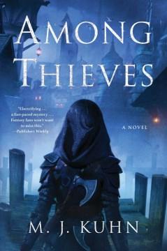 Among Thieves - M.J. Kuhn