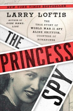 The Princess Spy - Larry Loftis