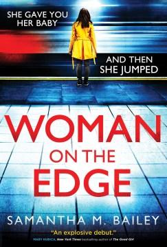 Woman on the Edge - Samantha Bailey
