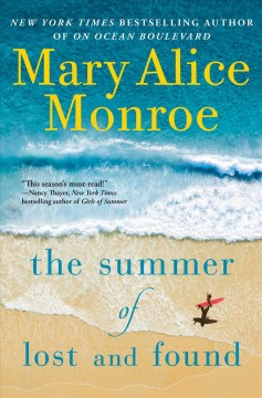 The Summer of Lost and Found - Mary Alice Monroe