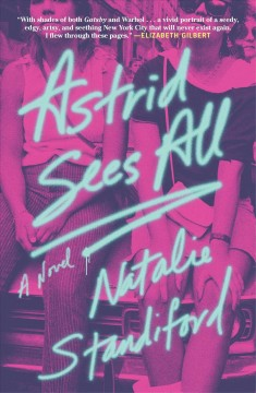 Astrid Sees All - Natalie Standiford