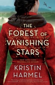 The Forest of Vanishing Stars - Harmel, Kristin