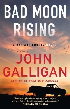 Bad Moon Rising - John Galligan
