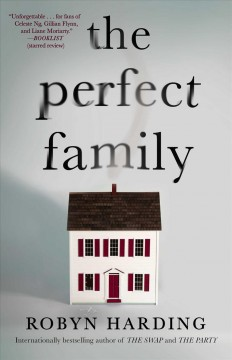 The Perfect Family - Robyn Harding