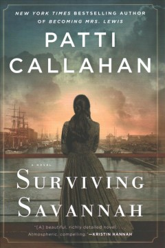 Surviving Savannah - Patti Callahan Henry