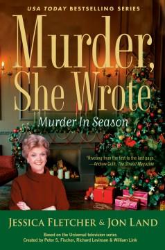 Murder in Season - Jessica Fletcher and Jon Land