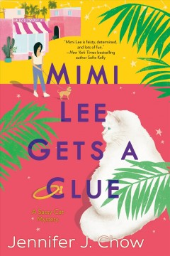 Mimi Lee Gets a Clue - Jennifer Chow