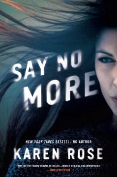 Say No More - Karen Rose