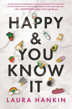 Happy and You Know It - Laura Hankin