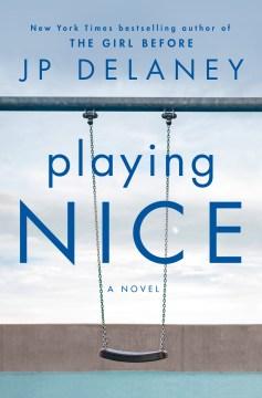 Playing Nice - J.P. Delaney