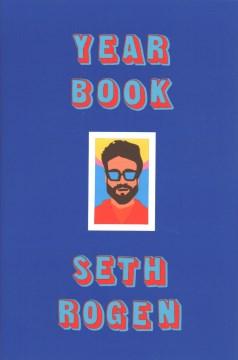 Yearbook - Seth Rogen