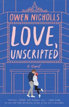 Love Unscripted - Owen Nicholls