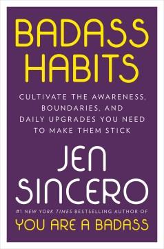 Badass Habits - Jen Sincero