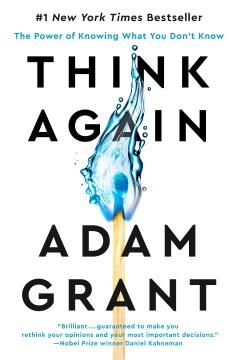 Think Again - Adam M Grant
