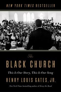 The Black Church - Henry Louis Gates Jr
