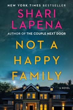 Not a Happy Family - Lapena, Shari