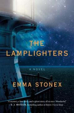 The Lamplighters - Emma Stonex