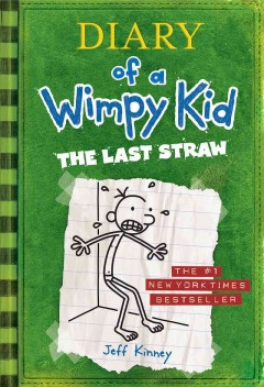 Diary of A Wimpy Kid : the last straw- opens new tab/window