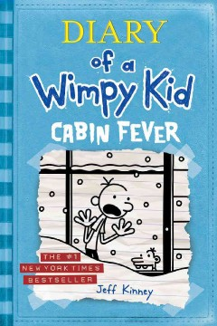 Diary of A Wimpy Kid : cabin fever- opens new tab/window