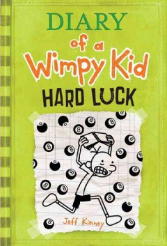 Diary of A Wimpy Kid : hard luck- opens new tab/window